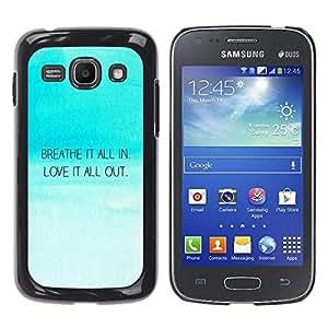 Caucho caso de Shell duro de la cubierta de accesorios de protección BY RAYDREAMMM - Samsung Galaxy Ace 3 GT-S7270 GT-S7275 GT-S7272 - Breath In Love Out Inspirational Quote Blue Sky