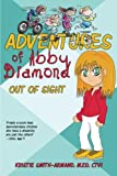 Adventures of Abby Diamond: Out of Sight