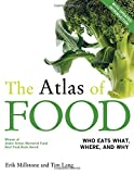 The Atlas of Food, Erik Millstone, 0520276426