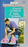 Daddy by Destiny, Muriel Jensen, 0373167466