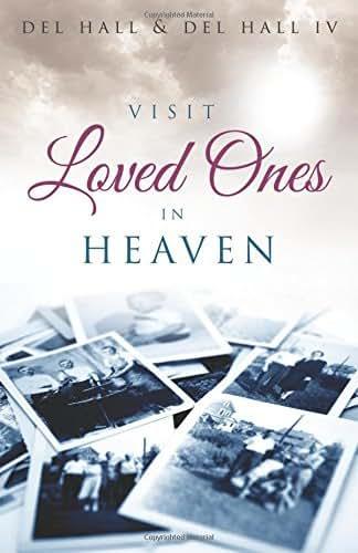 Visit Loved Ones In Heaven