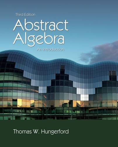 Abstract Algebra: An Introduction, 3rd Edition (Abstract Stripes)