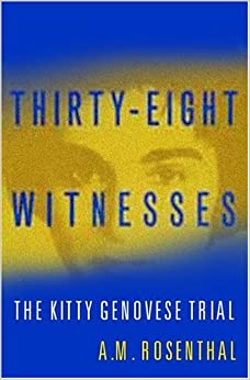 Descargar Libros Sin Registrarse Thirty-eight Witnesses: The Kitty Genovese Case Leer Formato Epub