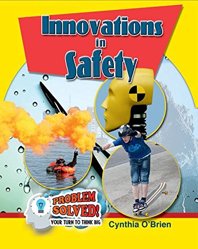 Download Innovations in Safety (Problem Solved! Your Turn to Think Big) ebook