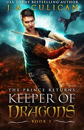The Keeper of Dragons: The Prince Returns (Volume 1) (The Dragons Of Keeper The)