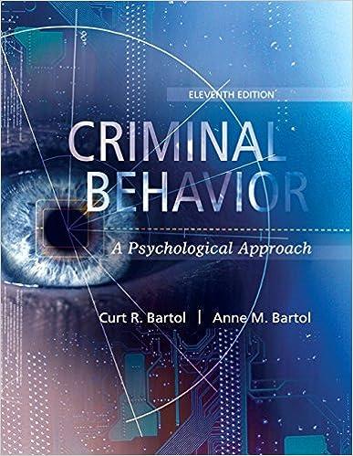 Criminal Behavior: A Psychological Approach (11th Edition)