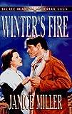 Winter's Fire, Janice Miller, 0802479219