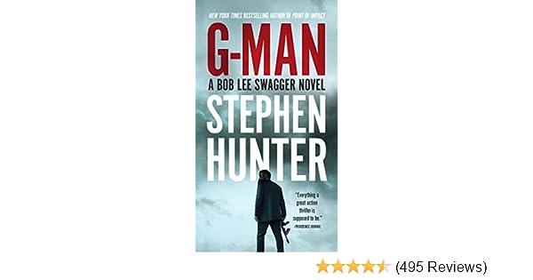 G-Man (Bob Lee Swagger Book 10)