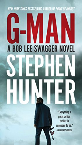 G-Man (Bob Lee Swagger Book 10)