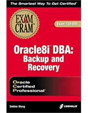 Oracle8I Dba: Backup and Recovery : Exam 1Z0-025