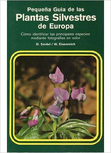 PEQ.GUIA PLANTAS SILVESTRES/1 GUÍAS DEL NATURALISTA-PEQUEÑAS GUÍAS: Amazon.es: Seidel, Dankwart: Libros
