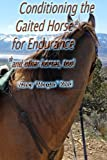 Conditioning the Gaited Horse for Endurance