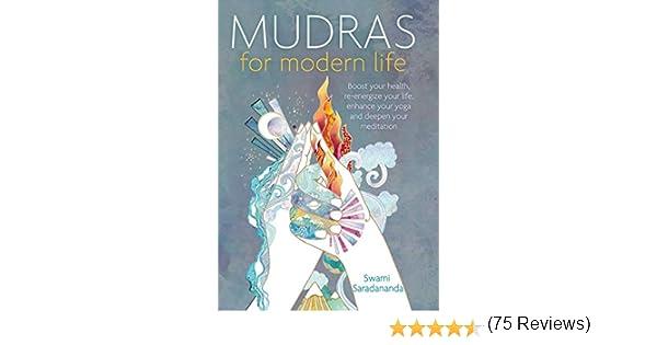 Saradananda, S: Mudras For Modern Life: Amazon.es: Saradananda ...