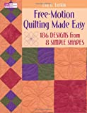 Free-Motion Quilting Made Easy, Eva A. Larkin, 1564778827