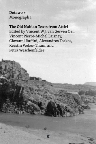 The Old Nubian Texts From Attiri  Dotawo Monographs   Volume 1