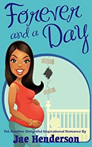 Forever and a Day (I'm A Good Woman Book 3)