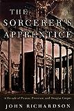 The Sorcerer's Apprentice, John Richardson, 0375400338