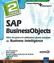 SAP BusinessObjects - Coffret de 2 livres : Mise en place et utilisation d'une solution de Business Intelligence