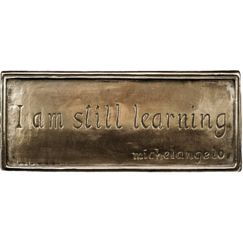 """I Am Still Learning"" Bronze Plaque Graduation Gift"