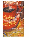 Coffee and Ink: How a Writers Group Can Nourish Your Creativity