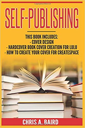 Self publishing cover design hardcover book cover creation for self publishing cover design hardcover book cover creation for lulu how to create your cover for createspace do it yourself guide for beginners chris solutioingenieria