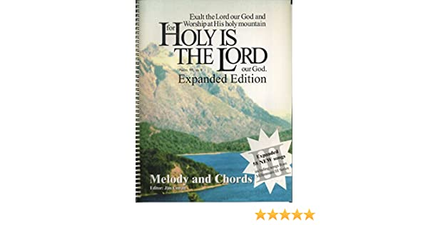 Holy Is the Lord Melody and Chords: Jim Cowan: 9781888462098: Amazon ...