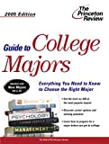 Guide to College Majors 2008, Princeton Review Staff, 0375764690