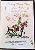 img - for Holiday Western Radio Theater Collection-Live Old Time Radio Shows 1946-1953-6 Audio CD's book / textbook / text book