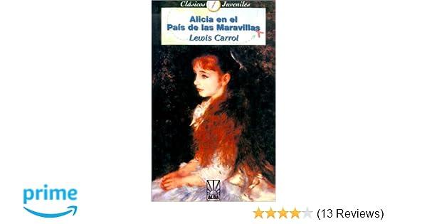 Amazon.com: Alicia en el País de las Maravillas (Coleccion ...