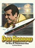 : Don Aronow: The King of Thunderboat Row