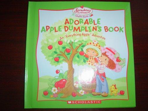 Adorable Apple Dumplin's Book (Strawberry Shortcake Crafts Club)]()