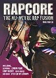 Rapcore: The Nu-Metal Rap Fusion