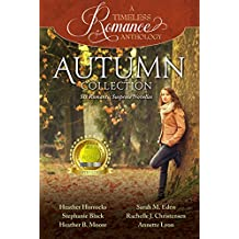 Autumn Collection (A Timeless Romance Anthology Book 4)