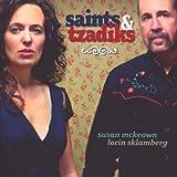 Saints & Tzadiks - Rare Yiddish & Irish Songs