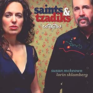Saints & Tzadiks - Rare Yiddish & Irish Songs