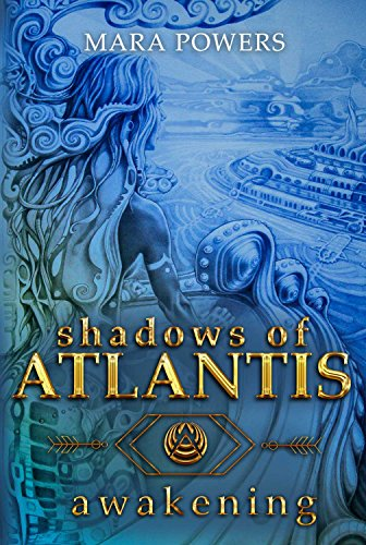 Shadows of Atlantis: Awakening by [Powers, Mara]