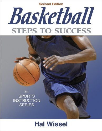 Basketball: Steps to Success - 2nd Edition (Steps to Success Sports Series)