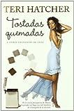 Tostadas quemadas/ Burnt Toast: Y otras filosofias de vida/ And Other Philosophies of Life (Spanish Edition)