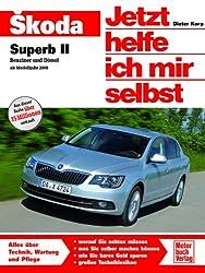Skoda Superb: Benziner und Diesel ab Modelljahr 2008