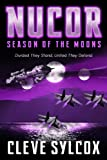 Nucor - Season of the Moons: 10th Anniversary Edition