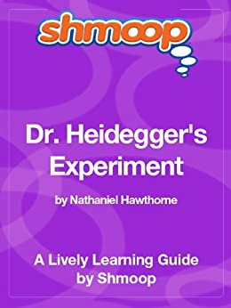 dr. heideggers experiment thesis Dr heidegger's experiment - literary devices point of view: third person (omniscient) protagonist: dr heidegger what type of character is the protagonist round/dynamic .