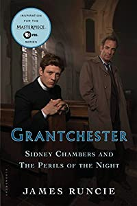 Sidney Chambers and the Perils of the Night (Grantchester) by James Runcie (2016-03-22)