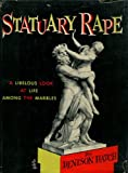 img - for Statuary Rape: A Libelous Look at Life Among the Marbles book / textbook / text book
