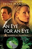 Front cover for the book An Eye for an Eye by Irene Hannon