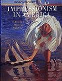Impressionism in America 9783791311425