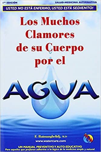 Los Muchos Clamores de su Cuerpo Por el Agua: Amazon.es ...