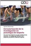 Caracterización de la Investigación en Psicología Del Deporte, Alexander Mendive Sosa, 3847368869