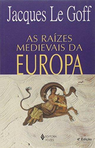 Raízes medievais da Europa