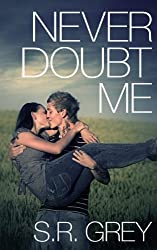 Never Doubt Me (Judge Me Not Book 2)