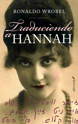 Traduciendo a Hannah (Narrativa (alevosia)) (Spanish Edition)
